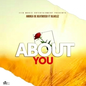 Andre The Beatboxer - About You Ft Blaklez